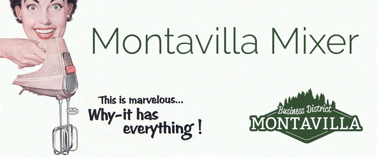 Montavilla Mixer